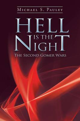 Hell Is the Night: The Second Gomer Wars (Paperback)