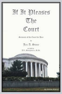 If It Pleases the Court: Servants of the Court for Hire (Paperback)