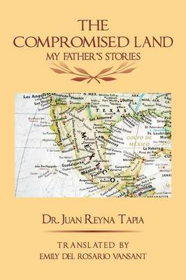 The Compromised Land: My Father's Stories (Paperback)