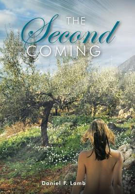 The Second Coming (Hardback)