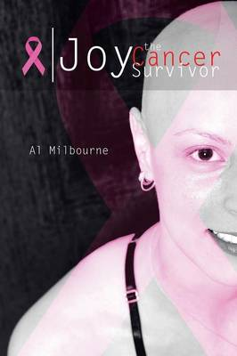 Joy the Cancer Survivor (Paperback)