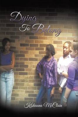 Dying to Belong (Paperback)