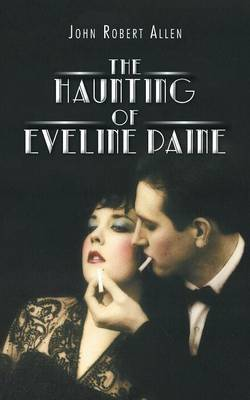 The Haunting of Eveline Paine (Paperback)