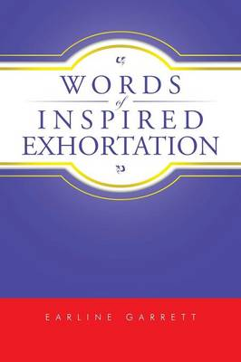 Words of Inspired Exhortation (Paperback)