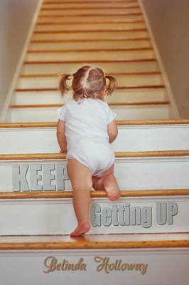 Keep Getting Up (Paperback)