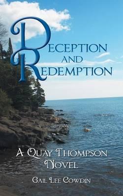 Deception and Redemption: A Quay Thompson Novel (Paperback)
