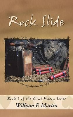 Rock Slide: Book Seven of the Clint Mason Series (Paperback)