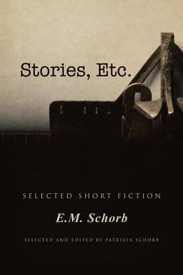 Stories, Etc.: Selected Short Fiction (Paperback)