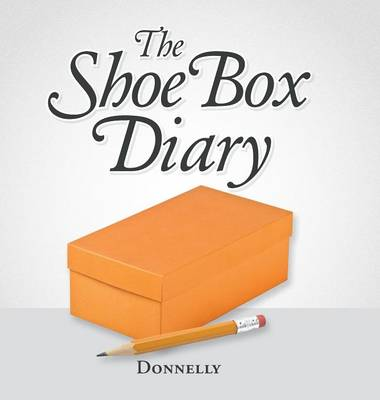 The Shoebox Diary (Hardback)