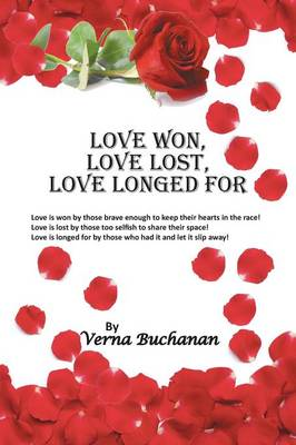 Love Won, Love Lost, Love Longed for (Paperback)