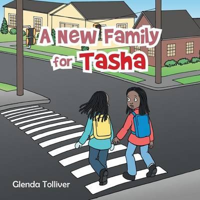 A New Family for Tasha (Paperback)