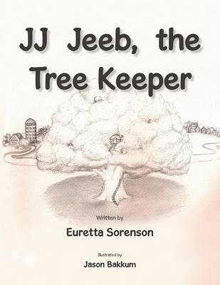 Jj Jeeb, the Tree Keeper (Paperback)