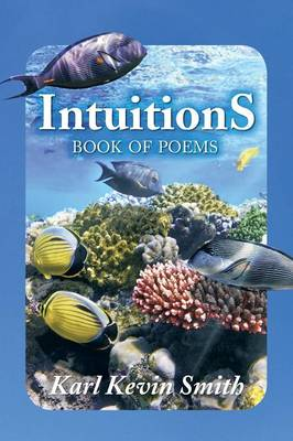 Intuitions: Book of Poems (Paperback)