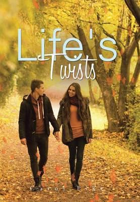 Life's Twists (Hardback)