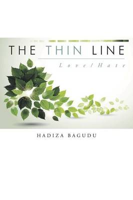 The Thin Line: Love/Hate (Paperback)