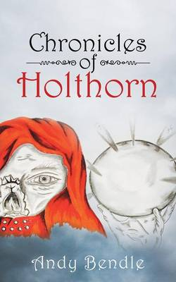 Chronicles of Holthorn (Paperback)