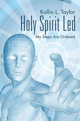 Holy Spirit Led: My Steps Are Ordered (Paperback)