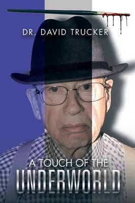 A Touch of the Underworld (Paperback)