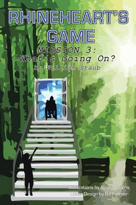 Rhineheart's Game: Mission Three--What's Going On? (Paperback)