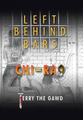 Left Behind Bars (Hardback)