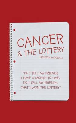 Cancer & the Lottery (Paperback)