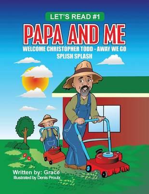 Papa and Me (Paperback)