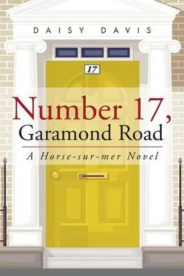 Number 17, Garamond Road: A Horse-Sur-Mer Novel (Paperback)
