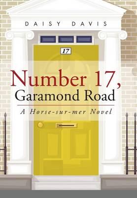 Number 17, Garamond Road: A Horse-Sur-Mer Novel (Hardback)