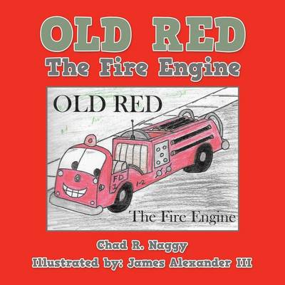 Old Red: The Fire Engine (Paperback)