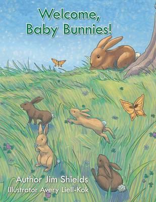 Welcome, Baby Bunnies! (Paperback)