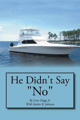 """He Didn't Say """"No"""" (Paperback)"""