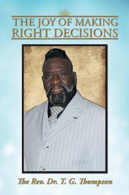 The Joy of Making Right Decisions (Paperback)