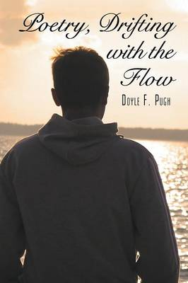 Poetry, Drifting with the Flow (Paperback)