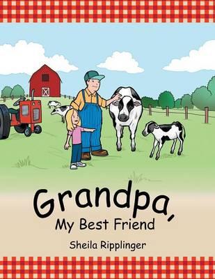 Grandpa, My Best Friend (Paperback)