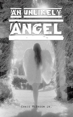 An Unlikely Angel (Paperback)