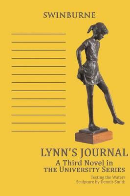 Lynn's Journal: A Third Novel in the University Series (Paperback)