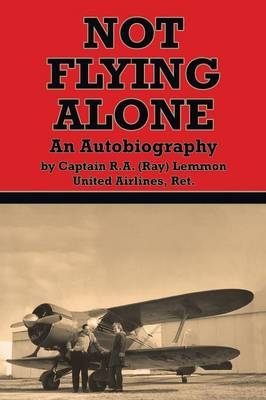 Not Flying Alone: An Autobiography (Paperback)