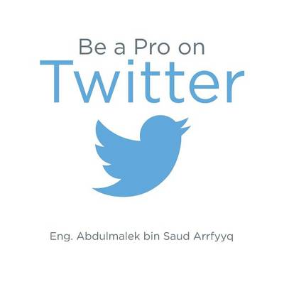Be a Pro on Twitter (Paperback)