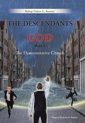 The Descendants of God Book 4: The Demonstrative Church (Hardback)