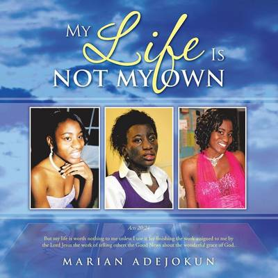 My Life Is Not My Own (Paperback)