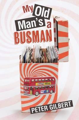 My Old Man's a Busman (Paperback)