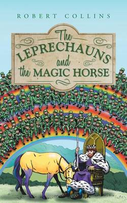 The Leprechauns and the Magic Horse (Paperback)