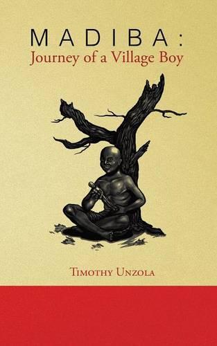Madiba: Journey of a Village Boy (Paperback)