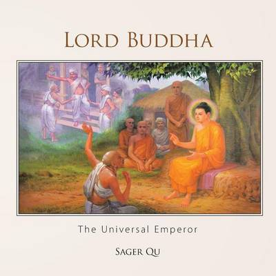 Lord Buddha: The Universal Emperor (Paperback)