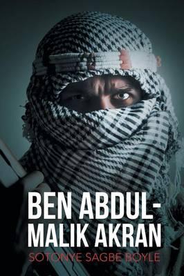 Ben Abdul-Malik Akran (Paperback)