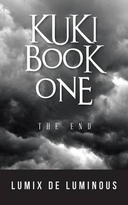 Kuki Book One: The End (Paperback)
