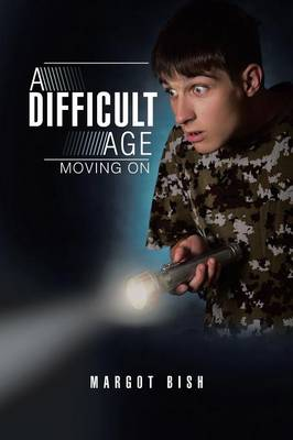 A Difficult Age: Moving on (Paperback)