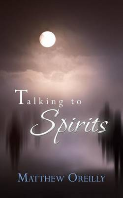 Talking to Spirits (Paperback)