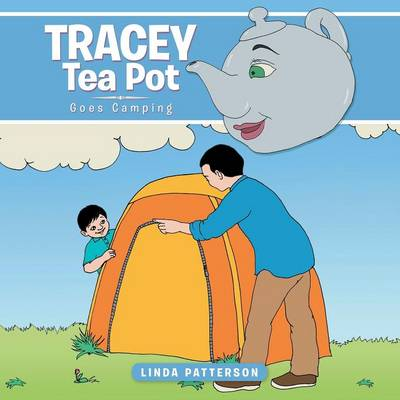 Tracey Tea Pot: Goes Camping (Paperback)