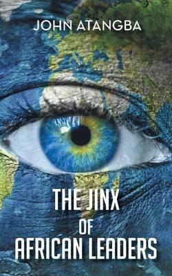 The Jinx of African Leaders (Paperback)